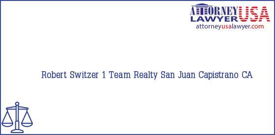 Telephone, Address and other contact data of Robert Switzer, San Juan Capistrano, CA, USA