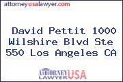 David Pettit 1000 Wilshire Blvd Ste 550 Los Angeles CA