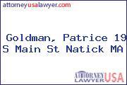Goldman, Patrice 19 S Main St Natick MA