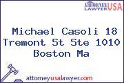 Michael Casoli 18 Tremont St Ste 1010 Boston Ma