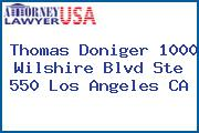 Thomas Doniger 1000 Wilshire Blvd Ste 550 Los Angeles CA