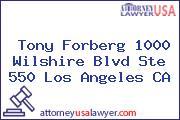 Tony Forberg 1000 Wilshire Blvd Ste 550 Los Angeles CA