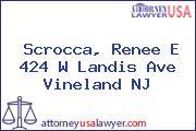 Scrocca, Renee E 424 W Landis Ave Vineland NJ