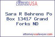 Sara R Behrens Po Box 13417 Grand Forks ND