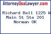 Richard Bell 1225 W Main St Ste 201 Norman OK
