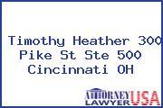 Timothy Heather 300 Pike St Ste 500 Cincinnati OH