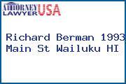 Richard Berman 1993 Main St Wailuku HI