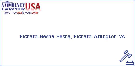 Telephone, Address and other contact data of Richard Besha, Arlington, VA, USA
