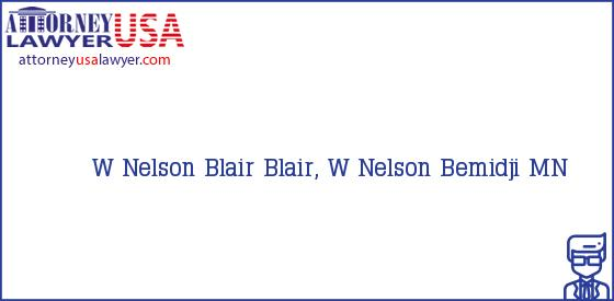 Telephone, Address and other contact data of W Nelson Blair, Bemidji, MN, USA
