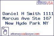 Daniel H Smith 1111 Marcus Ave Ste 107 New Hyde Park NY