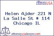 Helen Ajder 221 N La Salle St # 114 Chicago IL