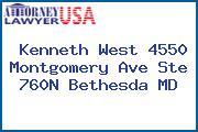 Kenneth West 4550 Montgomery Ave Ste 760N Bethesda MD