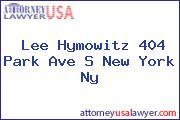 Lee Hymowitz 404 Park Ave S New York Ny