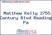 Matthew Kelly 2755 Century Blvd Reading Pa