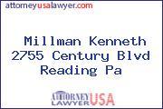 Millman Kenneth 2755 Century Blvd Reading Pa
