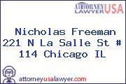 Nicholas Freeman 221 N La Salle St # 114 Chicago IL