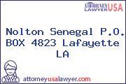 Nolton Senegal P.O. BOX 4823 Lafayette LA