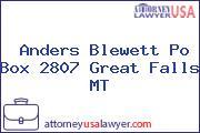 Anders Blewett Po Box 2807 Great Falls MT