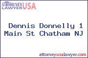 Dennis Donnelly 1 Main St Chatham NJ