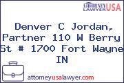 Denver C Jordan, Partner 110 W Berry St # 1700 Fort Wayne IN