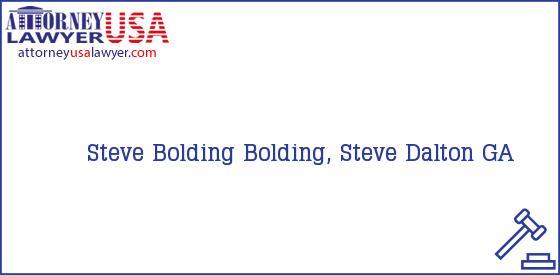 Telephone, Address and other contact data of Steve Bolding, Dalton, GA, USA