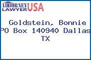 Goldstein, Bonnie PO Box 140940 Dallas TX