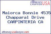 Maiorca Bonnie 4535 Chapparal Drive CARPINTERIA CA