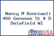 Nancy M Bonniwell 400 Genesee St # D Delafield WI