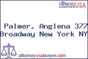 Palmer, Anglena 377 Broadway New York NY