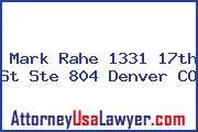 Mark Rahe 1331 17th St Ste 804 Denver CO