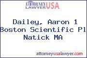 Dailey, Aaron 1 Boston Scientific Pl Natick MA
