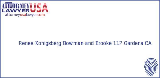 Telephone, Address and other contact data of Renee Konigsberg, Gardena, CA, USA