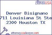 Denver Bisignano 711 Louisiana St Ste 2300 Houston TX