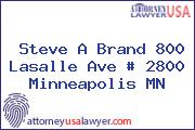 Steve A Brand 800 Lasalle Ave # 2800 Minneapolis MN