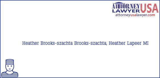 Telephone, Address and other contact data of Heather Brooks-szachta, Lapeer, MI, USA