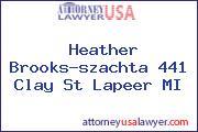 Heather Brooks-szachta 441 Clay St Lapeer MI