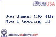 Joe James 130 4th Ave W Gooding ID