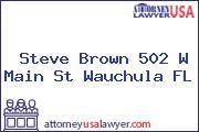 Steve Brown 502 W Main St Wauchula FL