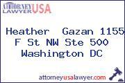 Heather  Gazan 1155 F St NW Ste 500 Washington DC