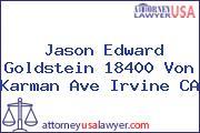 Jason Edward Goldstein 18400 Von Karman Ave Irvine CA