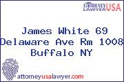 James White 69 Delaware Ave Rm 1008 Buffalo NY