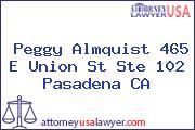 Peggy Almquist 465 E Union St Ste 102 Pasadena CA