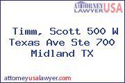 Timm, Scott 500 W Texas Ave Ste 700 Midland TX