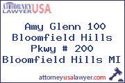 Amy Glenn 100 Bloomfield Hills Pkwy # 200 Bloomfield Hills MI