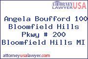 Angela Boufford 100 Bloomfield Hills Pkwy # 200 Bloomfield Hills MI