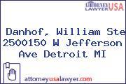 Danhof, William Ste 2500150 W Jefferson Ave Detroit MI