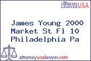 James Young 2000 Market St Fl 10 Philadelphia Pa