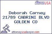 Deborah Carney 21789 CABRINI BLVD GOLDEN CO