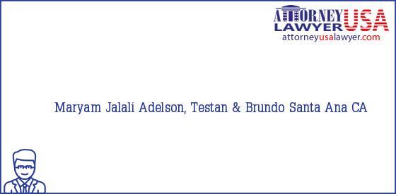 Telephone, Address and other contact data of Maryam Jalali, Santa Ana, CA, USA