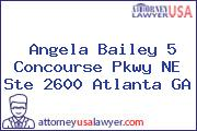 Angela Bailey 5 Concourse Pkwy NE Ste 2600 Atlanta GA